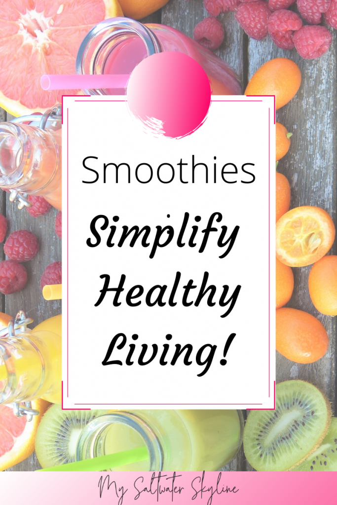 simplify-healthy-living-smoothies-pin