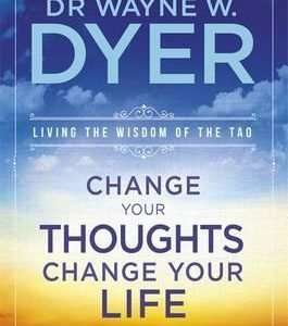 change-your-thoughts-change-your-life-wayne-dyer