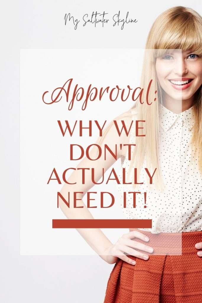 blonde-woman-orange-skirt-smiling-approval-why-we-don't-need-it-blog-post